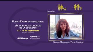 Norma Mogrovejo. Foro-Taller ¿Es la familia el núcleo de la sociedad?