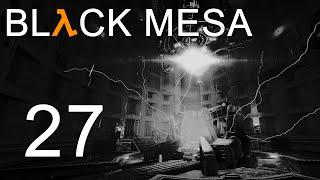 Black Mesa - Прохождение игры на русском - Глава 18: Нихилант [#27] Финал | PC