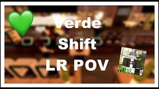 Roblox | Verde Shift! ~ LR POV #16