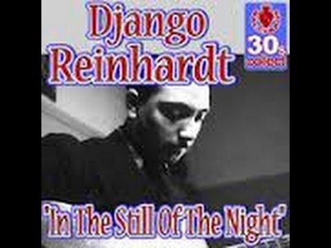 Django Reinhardt -In The Still Of The Night-