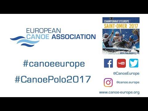 2017 ECA Canoe Polo European Championships - 27/08/2017 - Pitch 3