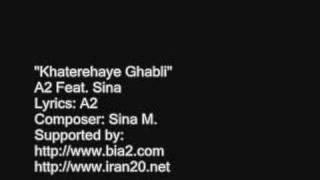 Khaterehaye Ghabli - A2 Feat. Sina (Persian rap)