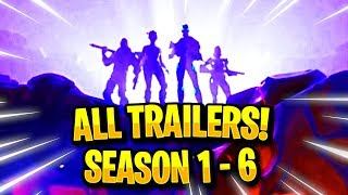 The Evolution of ALL Fortnite Trailers (Season 1 - 6)! ALL Fortnite Battle Royale Trailers Evolution