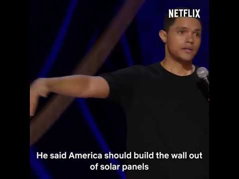 Download Trevor Noah destroy Trump on his plan for the contraction of the wall between USA and Mexico