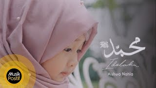 Download Lagu Aishwa Nahla - Muhammad SAW Idolaku MP3 Terbaru