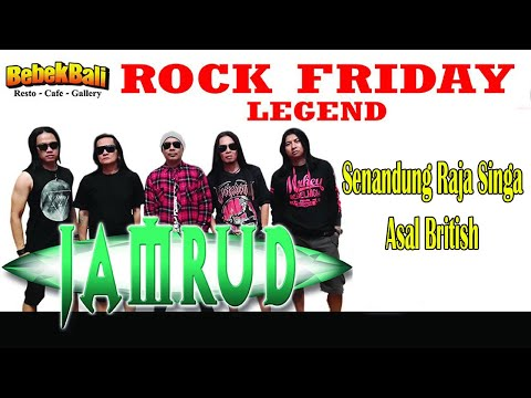 Jamrud - Senandung Raja Singa, Asal British (Rock Friday Legend Bebek Bali)