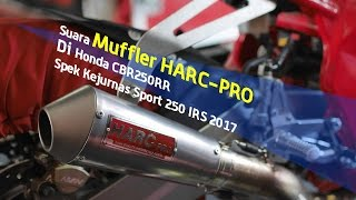 Harc-Pro Muffler @ CBR250RR Spesifikasi Kejurnas Sport 250 IRS