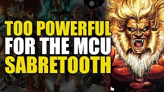 Too Powerful For Marvel Movies: Sabretooth