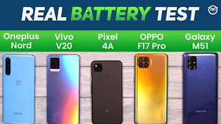 Vivo V20 vs Oneplus Nord, Pixel 4a, Galaxy M51, Oppo F17 Pro Battery Drain Test | Charging | Gaming