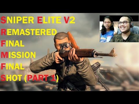 SNIPER ELITE V2 REMASTERED - BRANDENBERG GATE (PART 1) |