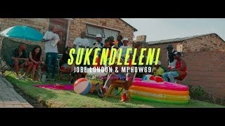 jobe-london-and-mphow-69-sukendleleni-official-music-