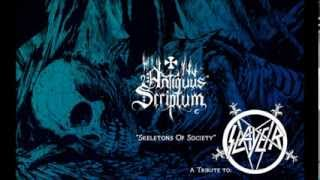 Antiquus Scriptum - Skeletons Of Society (A Tribute To Slayer)