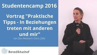 """""""Beziehungen"""" Vortrag Doris Zölls Studentencamp 2016 Benediktushof"""