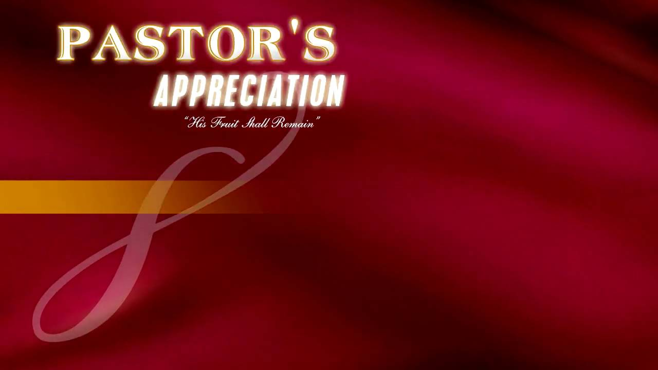 Pastors Appreciation 09 - YouTube