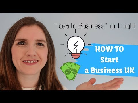 How to Start a Business UK - 7 STEPS FROM IDEA TO BUSINESS IN 1 NIGHT