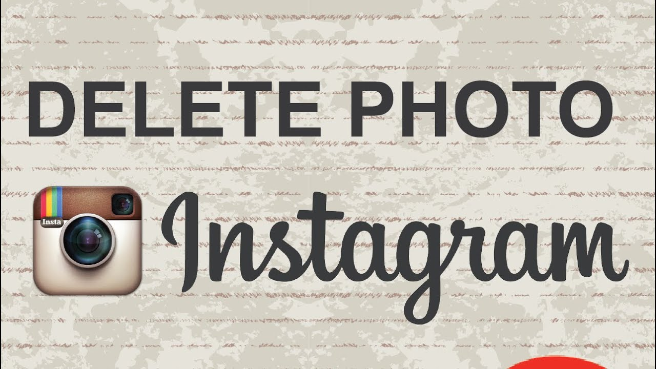 How To Delete Photos On Instagram