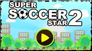 Super Soccer Star 2 Game Walkthrough (All Levels)