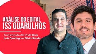 [ANÁLISE DO EDITAL] ISS GUARULHOS com Silvio Sande e Luiz Santiago