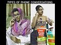 TYPES OF PHONE CONVERSATIONS | funny video