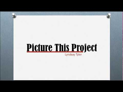 Picture This Project