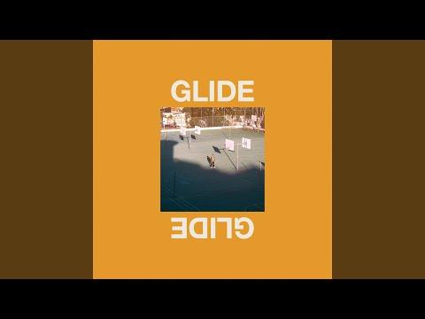 Glide