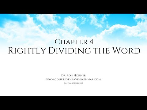 Chapter 4: Rightly Dividing the Word