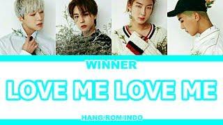 Video [INDO SUB] WINNER - LOVE ME LOVE ME download MP3, 3GP, MP4, WEBM, AVI, FLV Januari 2018