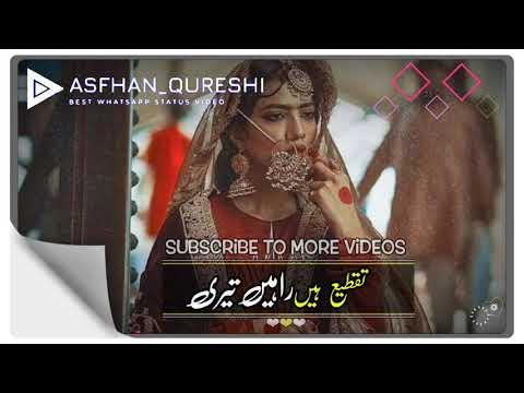 tarasti-hai-nigahen-whatsapp-status-|-tarasti-hai-nigahen-urdu-lyrics-|-pakistani-whatsapp-status