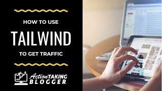 How To Use Tailwind And Get Traffic [2018]