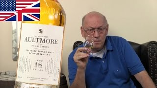 Whisky Review/Tasting: Aultmore 18 Years