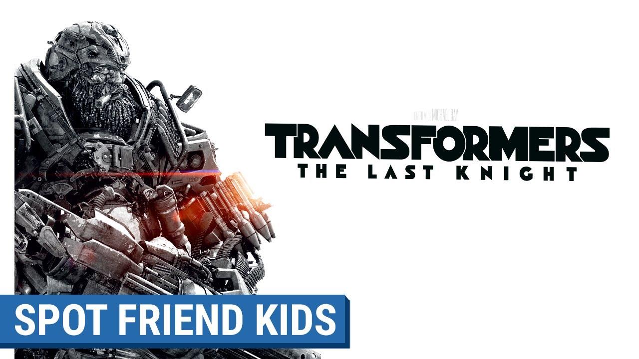 TRANSFORMERS : THE LAST KNIGHT - Spot Friend Kids (VF)