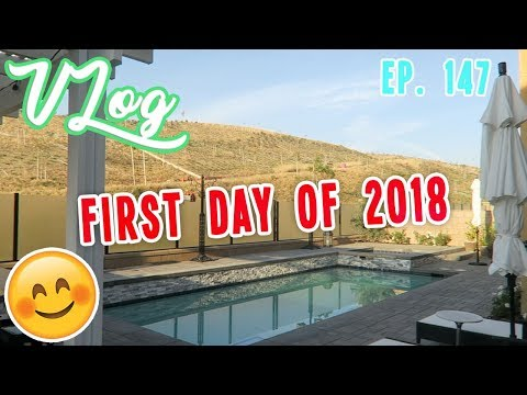 FIRST DAY OF 2018 | VLOG EP. 147