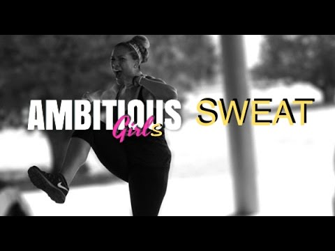Ambitious Girl Episode 1: Ambitious Girls Sweat