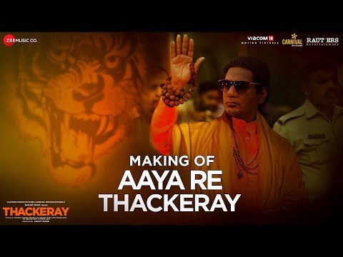 Aaya Re Thackeray - Making | Thackeray | Nawazuddin Siddiqui & Amrita Rao | Nakash Aziz |Rohan Rohan