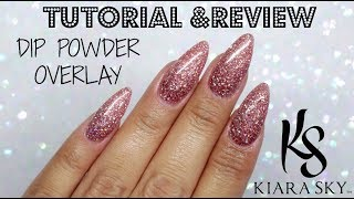 ✨HOW TO: DIP POWDER OVERLAY | KIARA SKY | PINK SPARKLE!✨