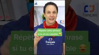 Répète cette phrase   Exercice de Prononciation Française  #Shorts