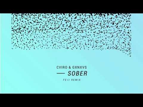CVIRO & GXNXVS - Sober (Feki Remix)