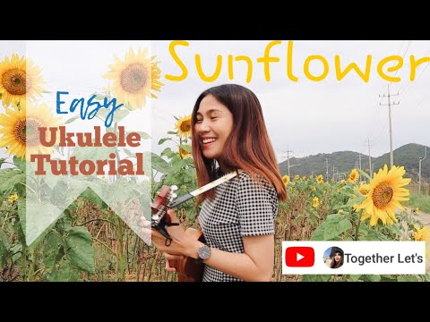 Sunflower Ukulele Tutorial (Sierra Burgess Is A Loser OST)