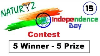 Naturyz Independence day contest, 5 gift 5 winner🎁🎁🎁🎁🎁🎁🎁
