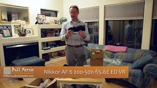5 minute photo nikon af s 200 500mm f 5 6e ed vr lens unboxing