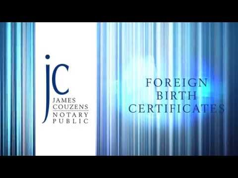 NOTARY ADVICE : FOREIGN BIRTH CERTIFICATES by Notary Public James Couzens