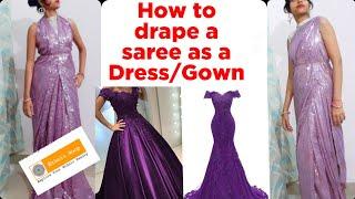 सिर्फ कुछ ही मिनटों में साड़ी को ड्रेस या नाइट गाउन की तरह पहने।/ how to wear saree as a dress/gown