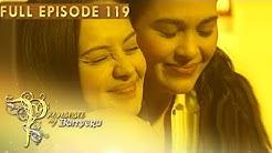Full Episode 119   Prinsesa Ng Banyera