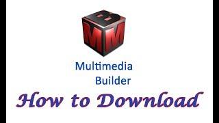 Download Multimedia Builder