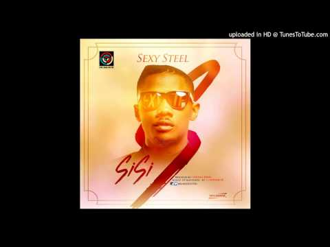 Sexy Steel - SISI [Official Audio]
