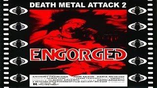 ENGORGED - Death Metal Attack 2 (Full-Album)