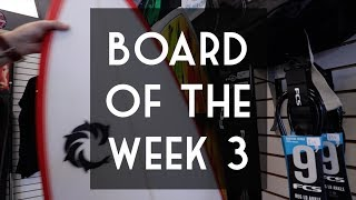 Board of the Week 3