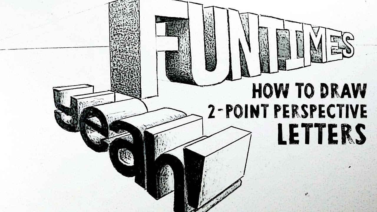 How To Draw Letters In 2 Point Perspective Youtube