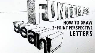 How to Draw Letters in 2-Point Perspective