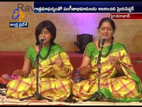 Wonderful Music Performance by Priya Sisters In Hyderabad